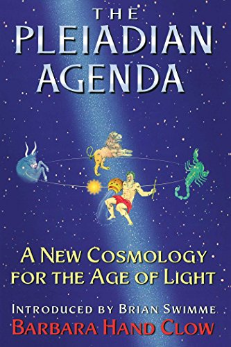The Pleiadian Agenda: A New Cosmology for the Age of Light (English Edition)