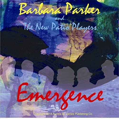 Barbara Parker & The New Patio Players