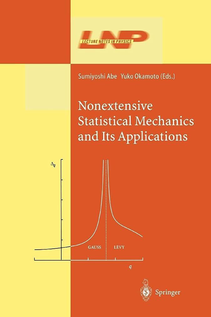 修理可能賞賛干し草Nonextensive Statistical Mechanics and Its Applications (Lecture Notes in Physics)