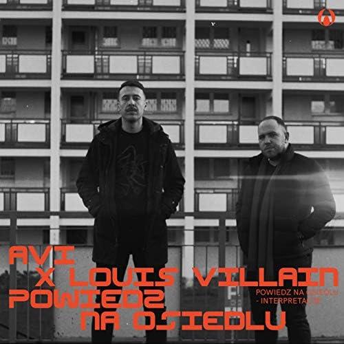 AVI, Louis Villain & Płomień 81