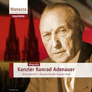 Konrad Adenauer: Kanzler der Stunde Null                   Autor:                                                                                                                                 Stefan Hackenberg                               Sprecher:                                                                                                                                 Nicole Engeln,                                                                                        Karlheinz Tafel                      Spieldauer: 1 Std. und 15 Min.     11 Bewertungen     Gesamt 3,6