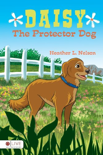Book: Daisy the Protector Dog by Heather L. Nelson