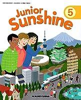 Junior Sunshine 5 [令和2年度] (文部科学省検定済教科書 小学校外国語科用)