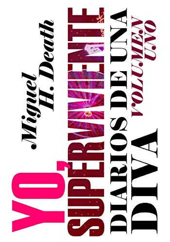 Diarios de una Diva Vol. 1: Yo, Superviviente: Edición nueva y revisada