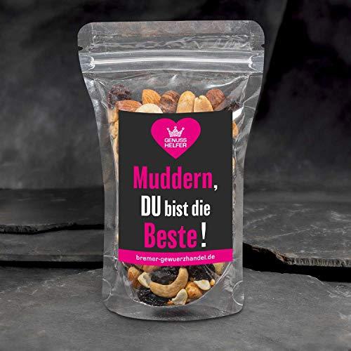 GeNUSSmischung - Muddern, Du bist die Beste! - Ein schönes Knabber-Geschenk - 175 g leckere Nuss-Frucht-Mischung - ungeschwefelt