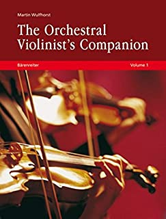 The Orchestral Violinist's Companion, Volumes 1+2