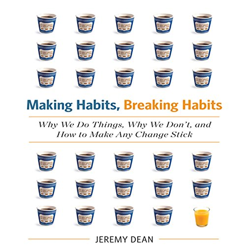 Making Habits, Breaking Habits audiobook cover art
