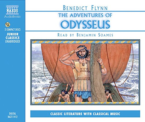 The Adventures of Odysseus: For Younger Listeners (Classic Literature with Classical Music)