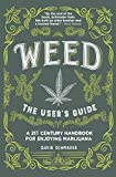 Weed, The User