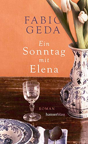 Buchseite und Rezensionen zu 'Ein Sonntag mit Elena: Roman' von Fabio Geda