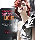 Shooting in Sh*tty Light: The Top Ten Worst...
