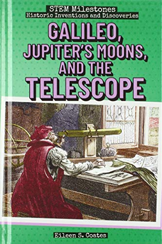 Galileo, Jupiter's Moons, and the Telescope