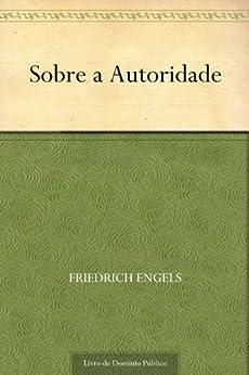 Sobre a Autoridade por [Friedrich Engels, UTL]