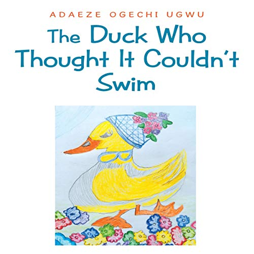The Duck Who Thought It Couldn't Swim audiobook cover art