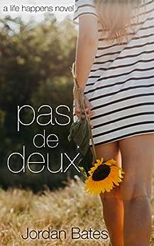 Pas De Deux by [Jordan Bates]