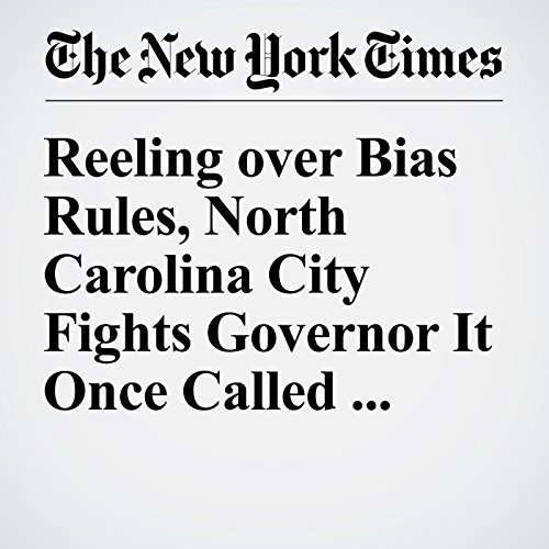 Reeling over Bias Rules, North Carolina City Fights Governor It Once Called Mayor audiobook cover art