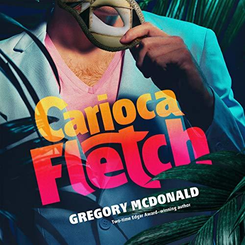 Carioca Fletch     The Fletch Mysteries, Book 7              De :                                                                                                                                 Gregory Mcdonald                               Lu par :                                                                                                                                 Dan John Miller                      Durée : 6 h et 3 min     Pas de notations     Global 0,0