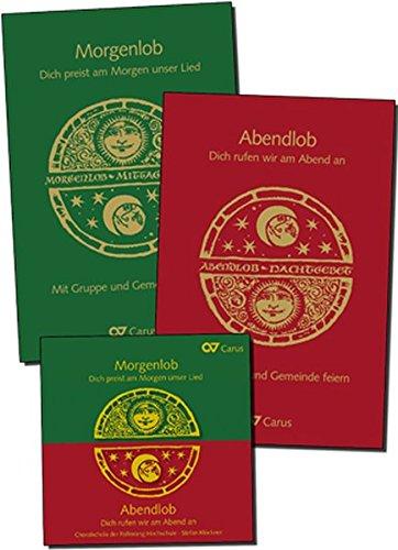 Morgenlob - Abendlob. Tagzeitenliturgie mit Gruppen und Gemeinde feiern.: Set: Zwei  Bücher mit CD.
