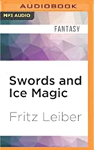 Swords and Ice Magic: The Adventures of Fafhrd and the Gray Mouser