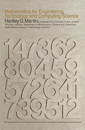 Mathematics for Engineering, Technology and Computing Science: The Commonwealth and International Library: Electrical Engineering Division
