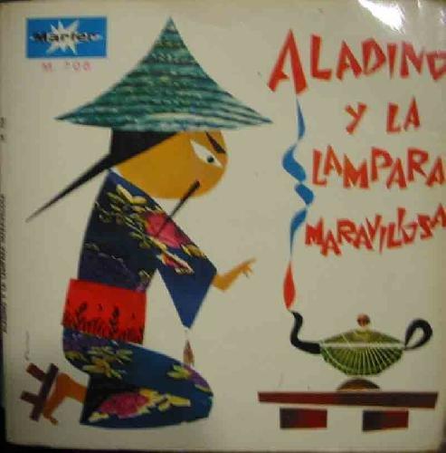 Antiguo Vinilo - Old Vinyl : Cuentos Infantiles: Aladino y la lámpara maravillosa