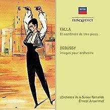 Falla: Three-Cornered Hat / Debussy: Images