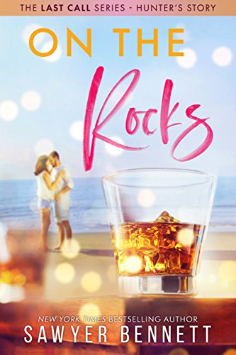 On The Rocks (The Last Call Series Book 1) (English Edition)