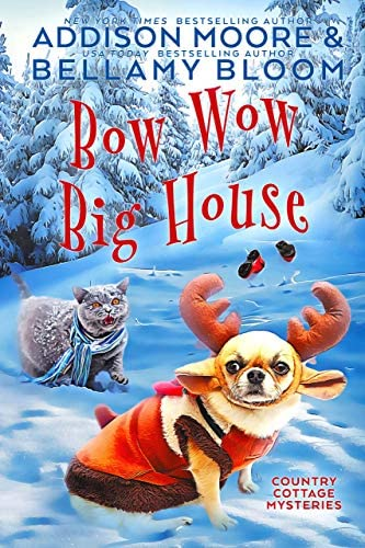 Bow Wow Big House Cozy Mystery Country Cottage Mysteries Book 4 product image