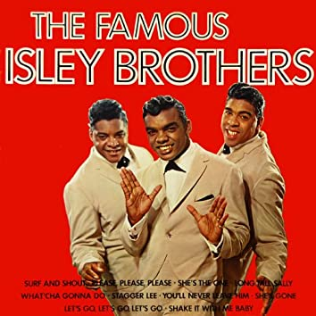 The Famous Isley Brothers