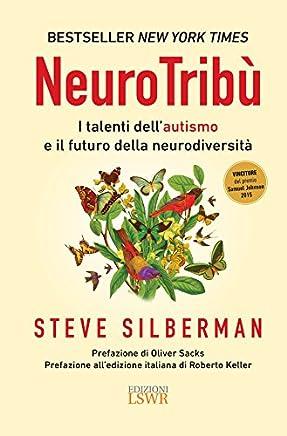 NeuroTribù: I talenti dell'autismo e il futuro della neurodiversità