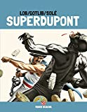 Superdupont - Tome 03 - Opération camembert (Edition 40 ans)