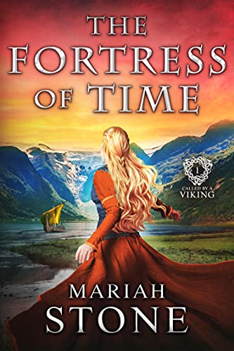The Fortress of Time: a Time Travel Romance: Called by a Viking Series Book 1 (English Edition)