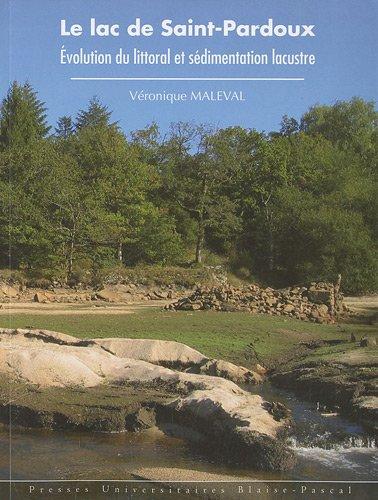 Le lac de Saint-Pardoux : Evolution du littoral et sédimentation lacustre