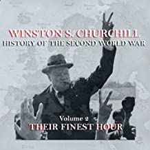 Winston S. Churchill: The History of the Second World War, Volume 2 - Their Finest Hour