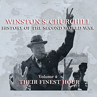 Couverture de Winston S. Churchill: The History of the Second World War, Volume 2 - Their Finest Hour