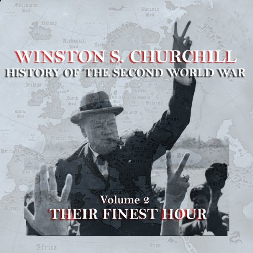 Winston S. Churchill: The History of the Second World War, Volume 2 - Their Finest Hour  By  cover art