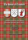 The House of Crawford: Collected Articles on Our History, Genealogy, Heraldry and Y-DNA