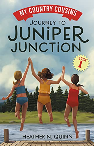 Journey to Juniper Junction (My Country Cousins Book 1) by [Heather N.  Quinn]