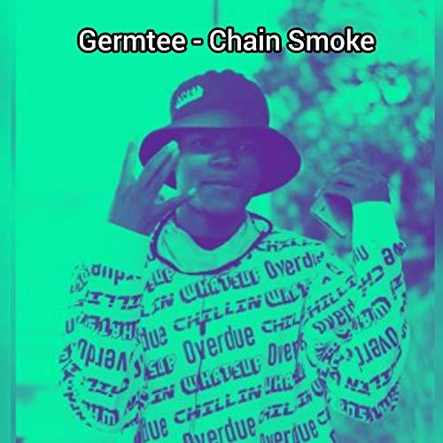 Chain Smoke [Explicit]