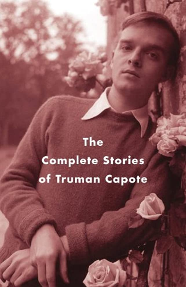 要件メロドラマご近所The Complete Stories of Truman Capote (Vintage International) (English Edition)