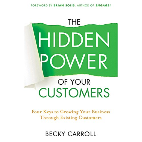 The Hidden Power of Your Customers audiobook cover art