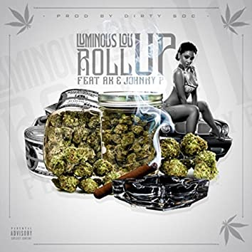 Roll Up (feat. AK & Johnny P)