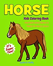 Horse Kids Coloring Book +Fun Facts about Horses & Ponies for Horse Lovers: Children Activity Book for Girls & Boys Age 3-8, with 30 Super Fun ... (Gifted Kids Coloring Animals) (Volume 12)