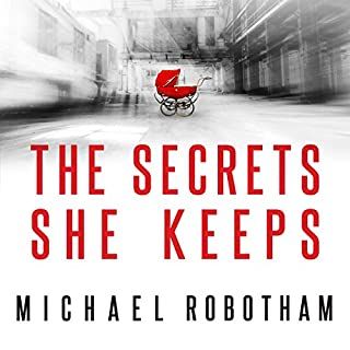 The Secrets She Keeps                   By:                                                                                                                                 Michael Robotham                               Narrated by:                                                                                                                                 Lucy Price-Lewis                      Length: 11 hrs and 58 mins     434 ratings     Overall 4.4