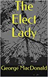 The Elect Lady (English Edition)