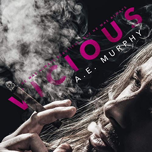 Vicious Audiobook By A. E. Murphy cover art