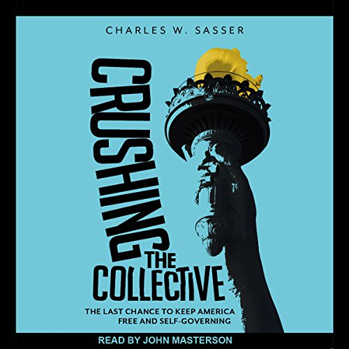Crushing the Collective audiobook cover art