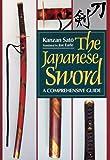 英文版 刀剣 - The Japanese Sword: A Comprehensive Guide