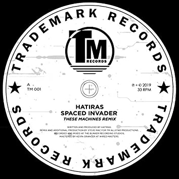 Spaced Invader (These Machines Remix)