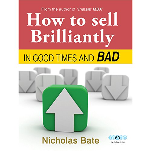 How to Sell Brilliantly in Good Times and Bad audiobook cover art